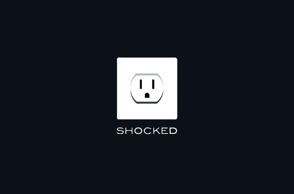 Shocked