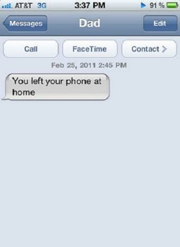 Hey dad, I guess your kid realized that even before he/she saw your message.
