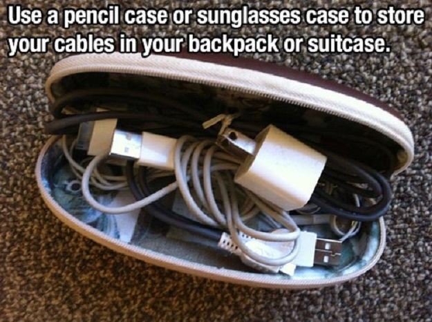 Use a pencil case or  sunglasses case to store your cables in your  backpack or suitcase.