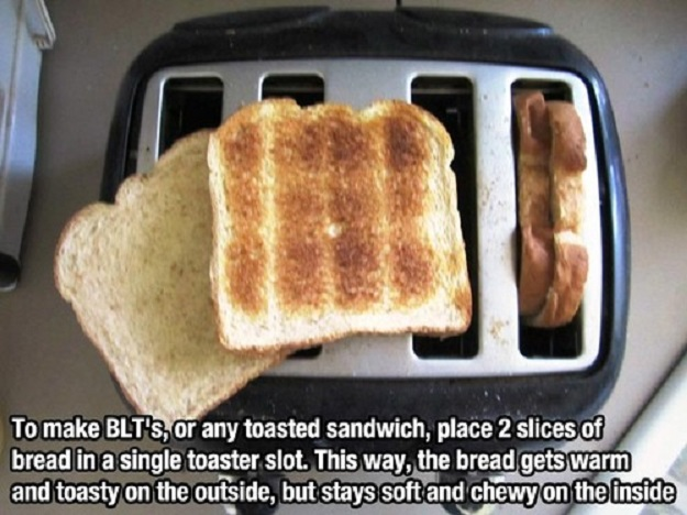 To make a BLT's, or any toasted sandwich, place 2 slices of bread in a single toaster slot. This way, the bread gets warm and toasty on the outside, but stays soft and chewy on the inside.