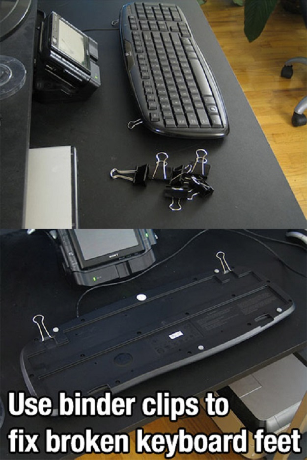 Use binder clips to fix broken keyboard feet.