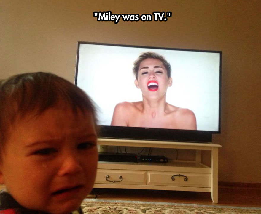 Miley was on TV.