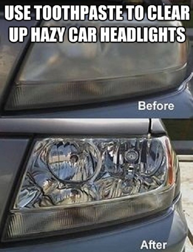 Use toothpaste to clear up hazy car headlights.