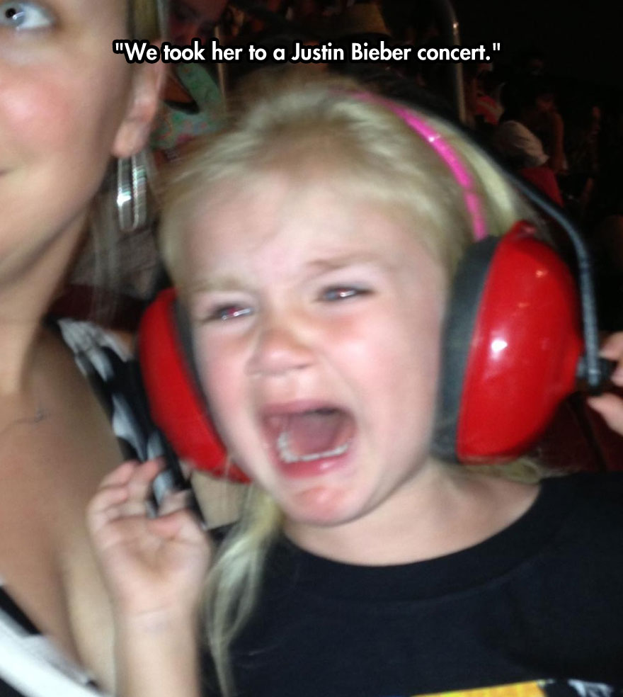 We took her to a Justin Bieber concert.